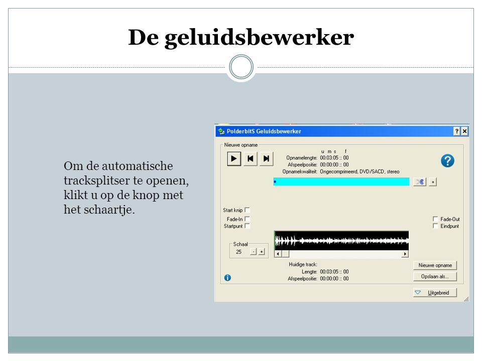 Om de automatische tracksplitser te openen, klikt u op de knop met het schaartje.