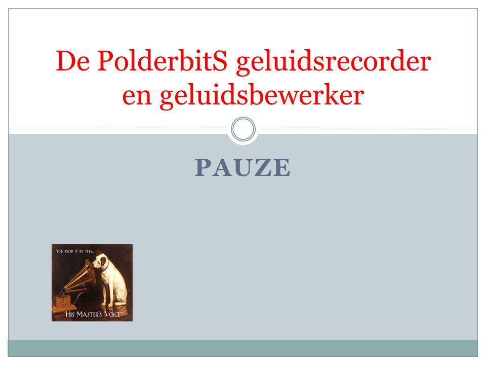 PAUZE De PolderbitS geluidsrecorder en geluidsbewerker
