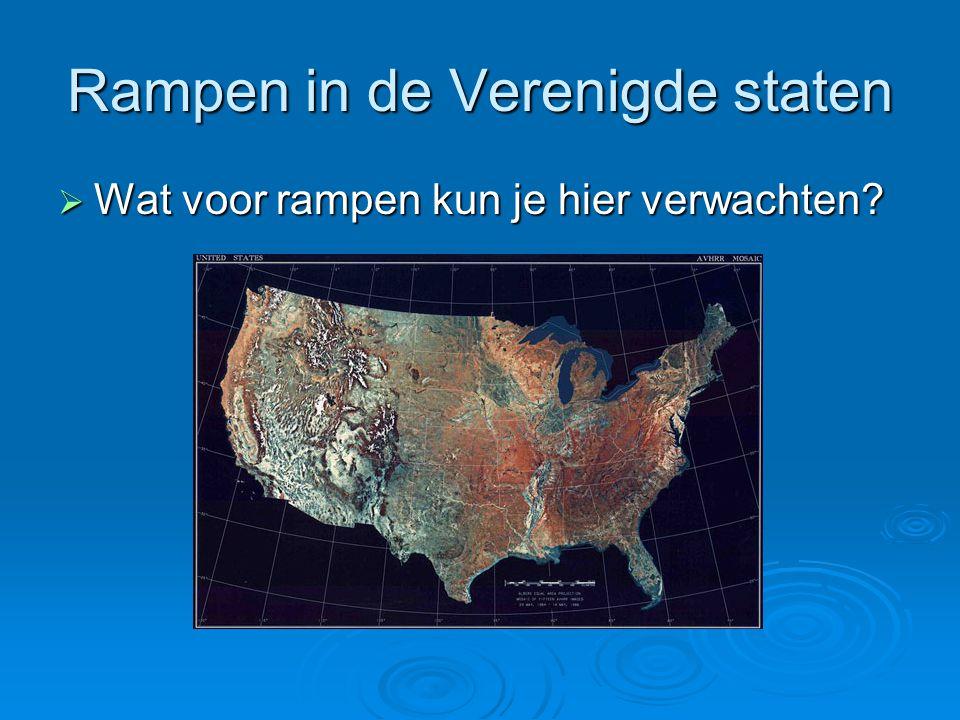 Rampen in de Verenigde staten  Wat voor rampen kun je hier verwachten?