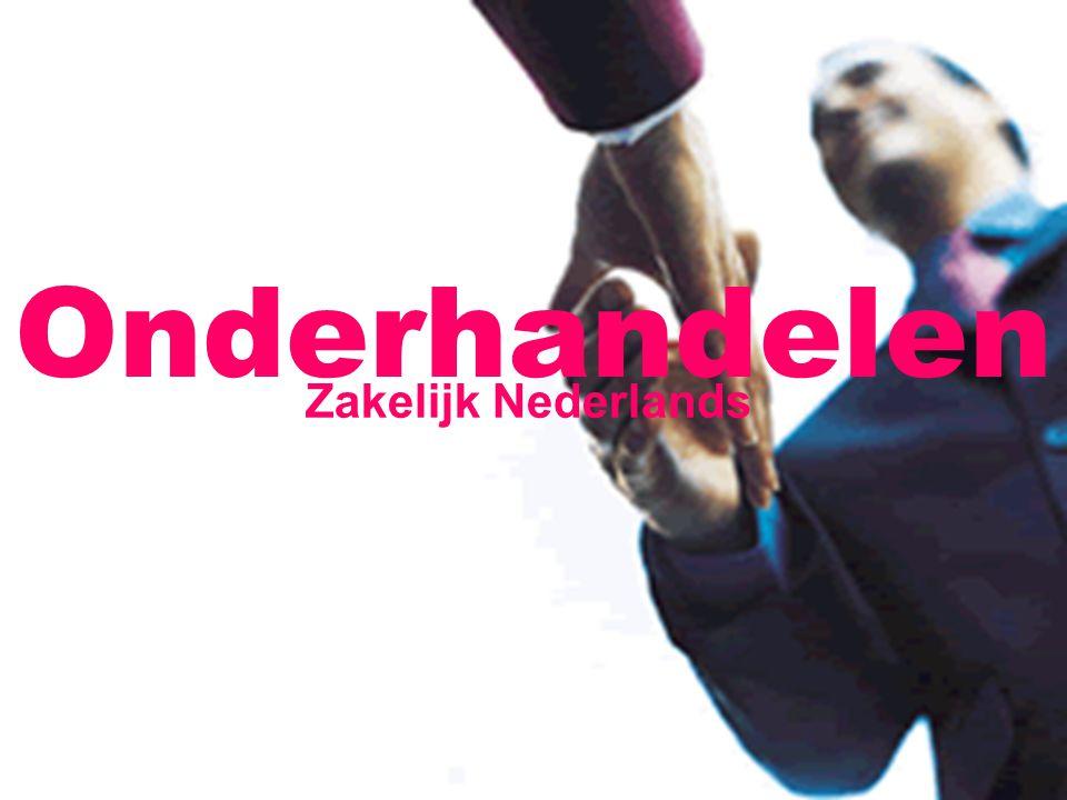 Onderhandelen Zakelijk Nederlands