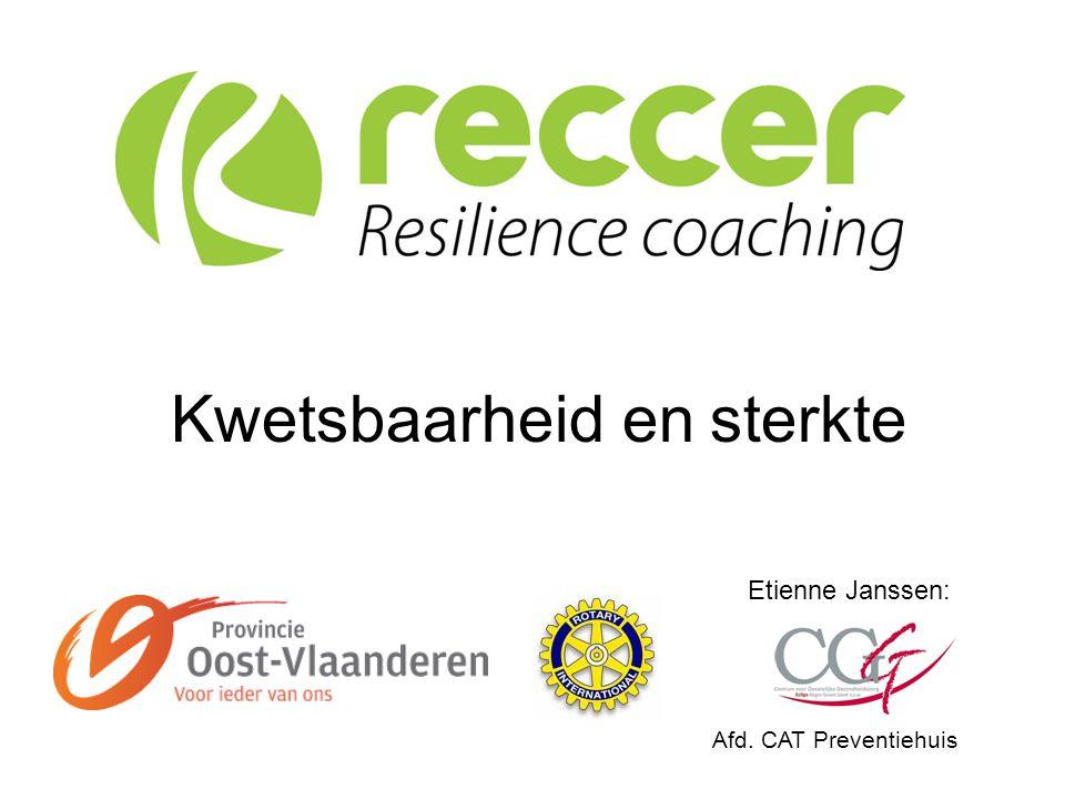 Etienne Janssen: Afd. CAT Preventiehuis Kwetsbaarheid en sterkte