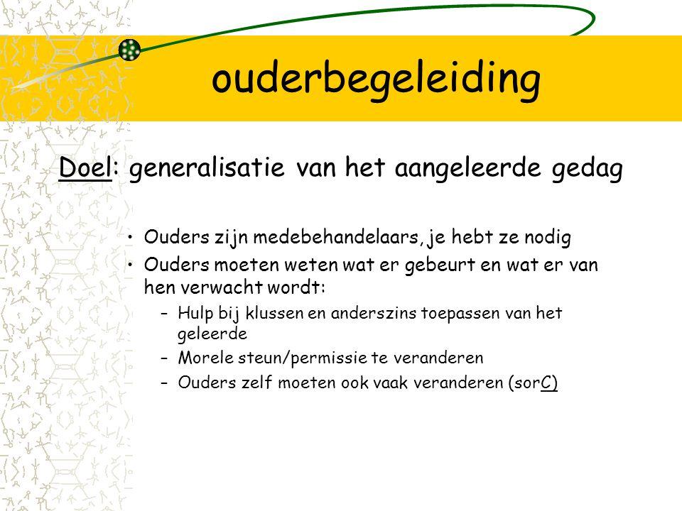 ouderbegeleiding Psychoeducatie systeemtherapiepsychotherapie III Attitude t.a.v.