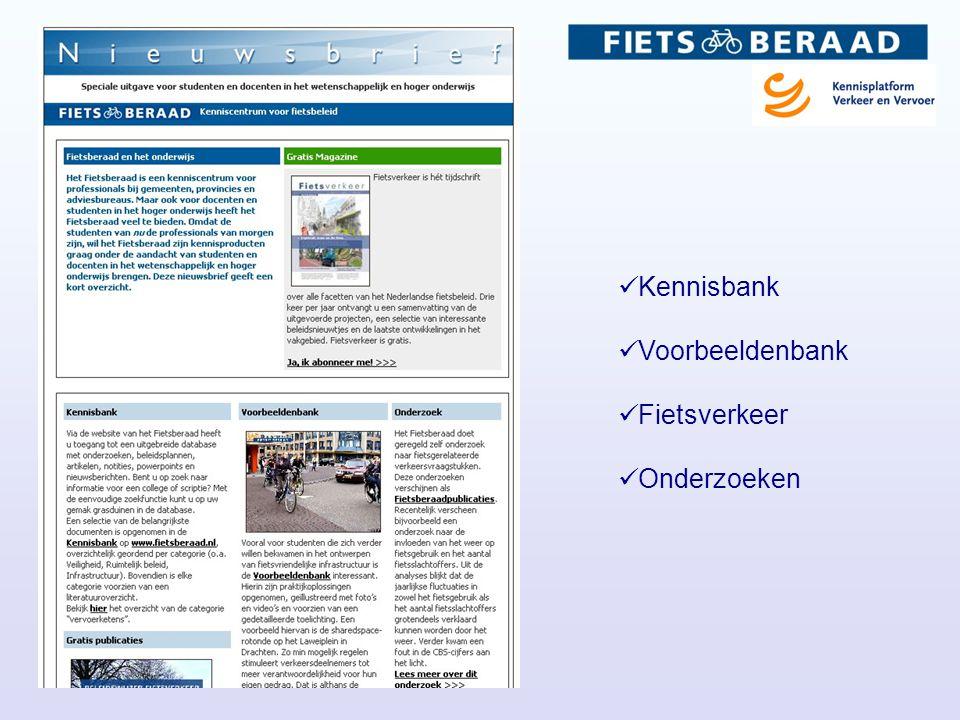  Kennisbank  Voorbeeldenbank  Fietsverkeer  Onderzoeken
