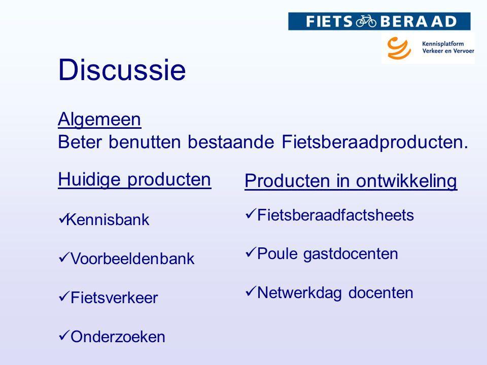 Discussie Huidige producten  Kennisbank  Voorbeeldenbank  Fietsverkeer  Onderzoeken Producten in ontwikkeling  Fietsberaadfactsheets  Poule gast