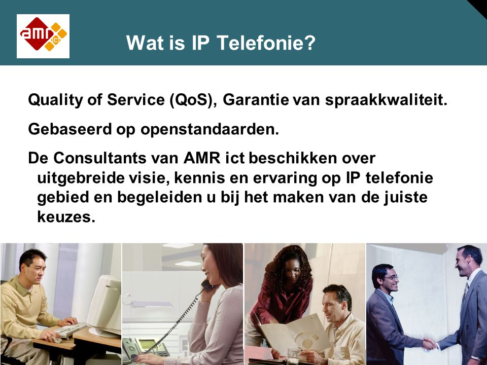 12 © 2005 Cisco Systems, Inc. All rights reserved. Session Number Presentation_ID Wat is IP Telefonie? Quality of Service (QoS), Garantie van spraakkw