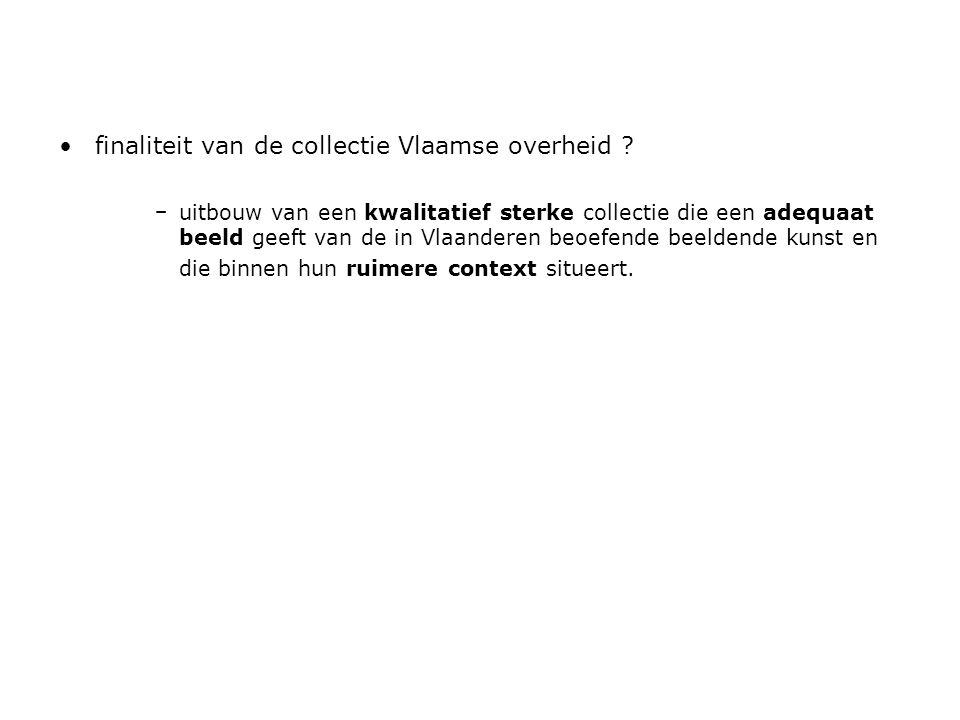 •finaliteit van de collectie Vlaamse overheid .