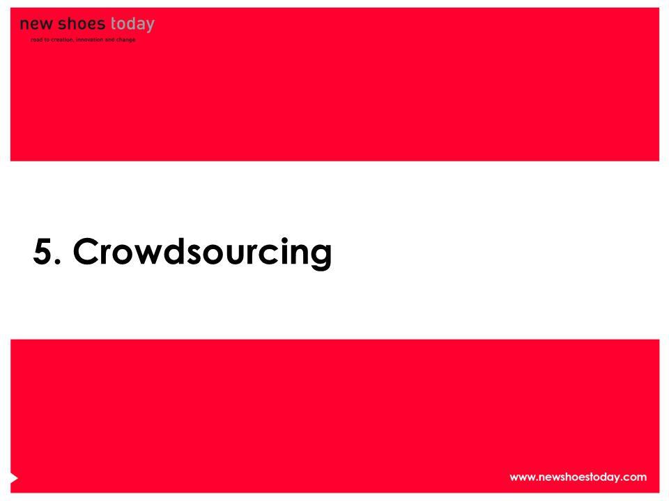 5. Crowdsourcing