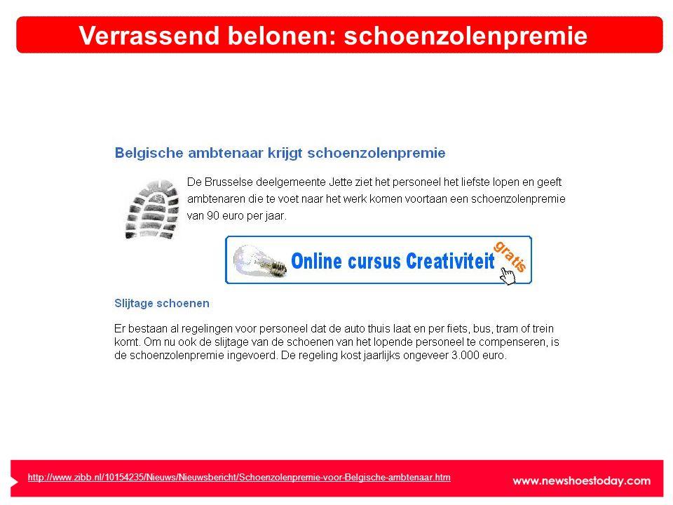 http://www.zibb.nl/10154235/Nieuws/Nieuwsbericht/Schoenzolenpremie-voor-Belgische-ambtenaar.htm Verrassend belonen: schoenzolenpremie
