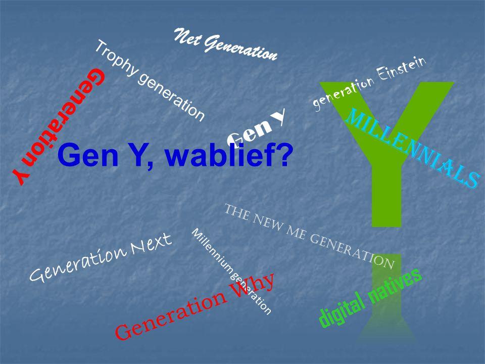 Generation Y .
