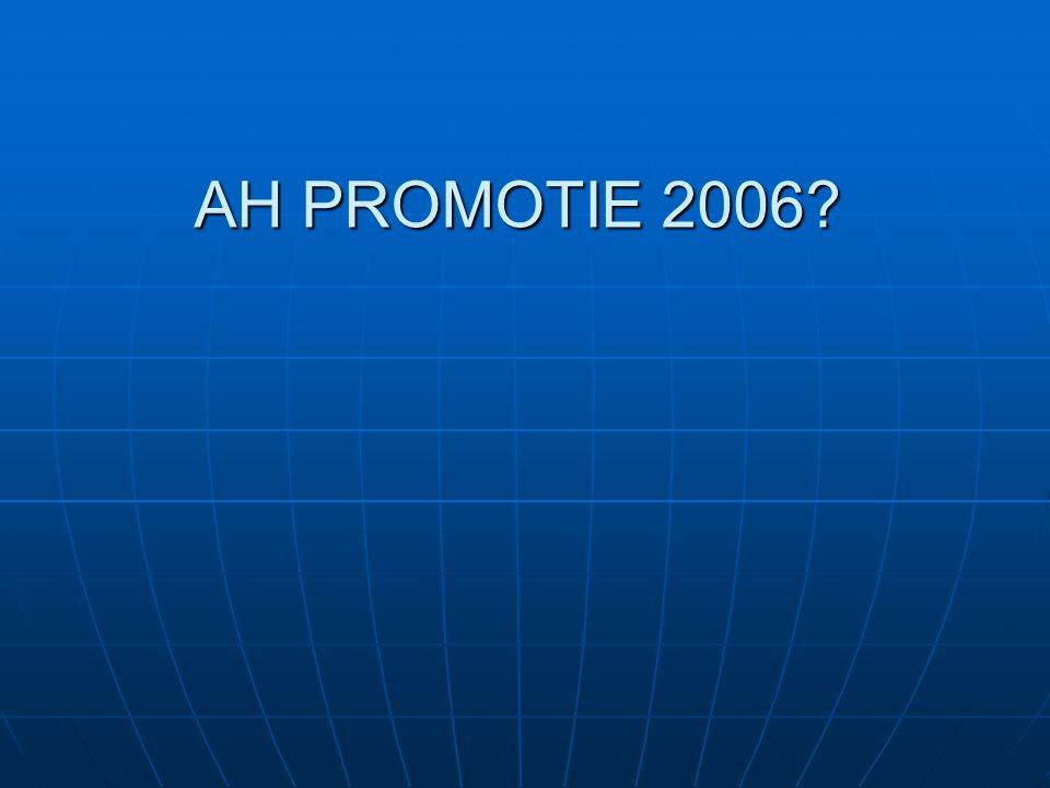AH PROMOTIE 2006?