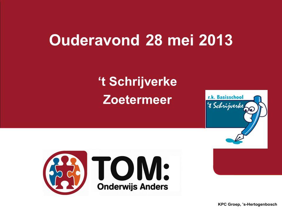 Ouderavond 28 mei 2013 't Schrijverke Zoetermeer