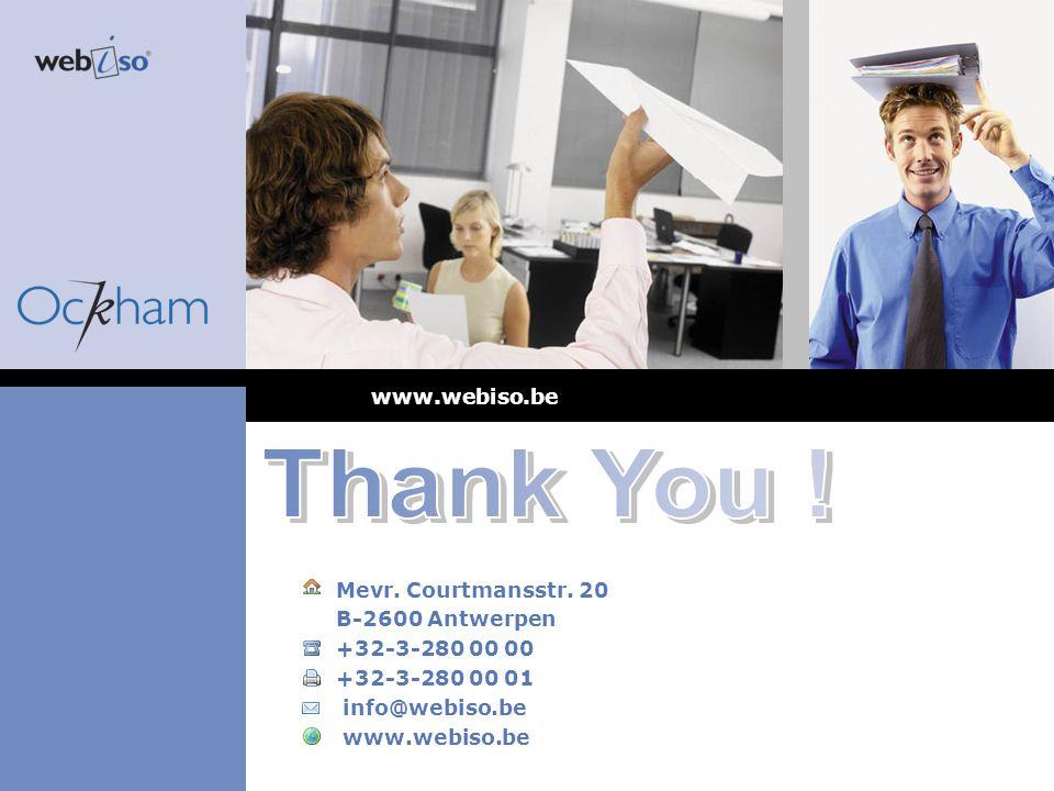 Mevr. Courtmansstr. 20 B-2600 Antwerpen +32-3-280 00 00 +32-3-280 00 01 info@webiso.be www.webiso.be