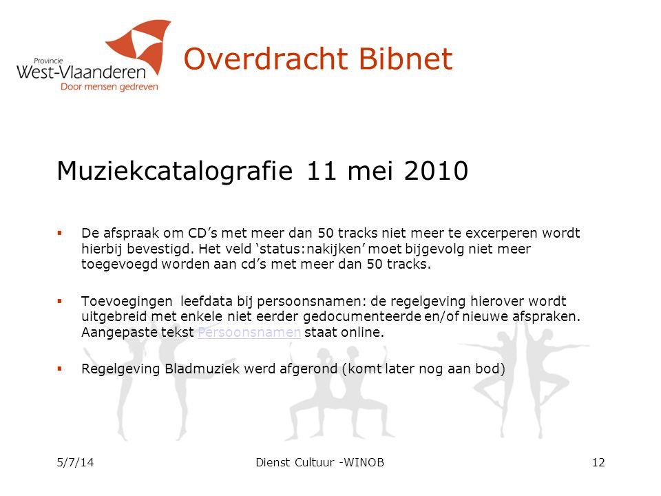 Overdracht Bibnet Muziekcatalografie 11 mei 2010  De afspraak om CD's met meer dan 50 tracks niet meer te excerperen wordt hierbij bevestigd. Het vel