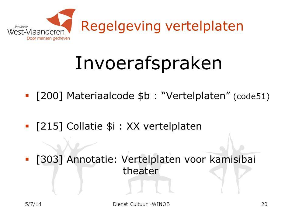 """Regelgeving vertelplaten Invoerafspraken  [200] Materiaalcode $b : """"Vertelplaten"""" (code51)  [215] Collatie $i : XX vertelplaten  [303] Annotatie: V"""