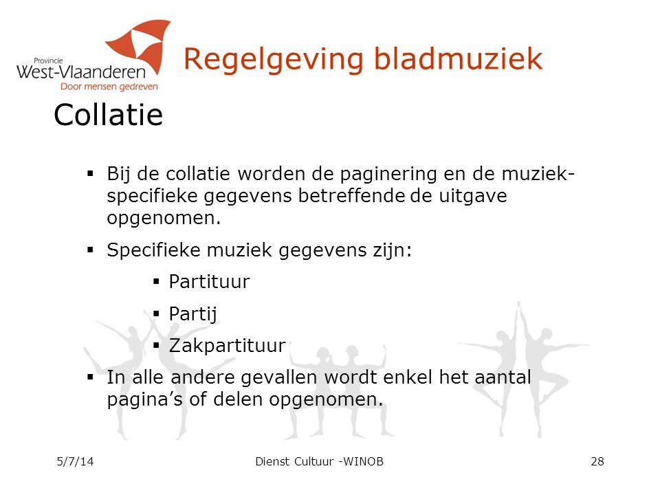 Regelgeving bladmuziek Collatie  Bij de collatie worden de paginering en de muziek- specifieke gegevens betreffende de uitgave opgenomen.  Specifiek