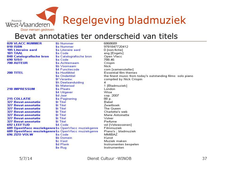 Regelgeving bladmuziek 5/7/14Dienst Cultuur -WINOB37 Bevat annotaties ter onderscheid van titels