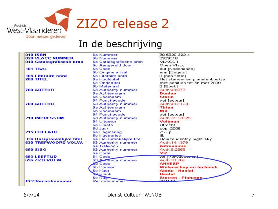 ZIZO release 2 5/7/14Dienst Cultuur -WINOB7 In de beschrijving