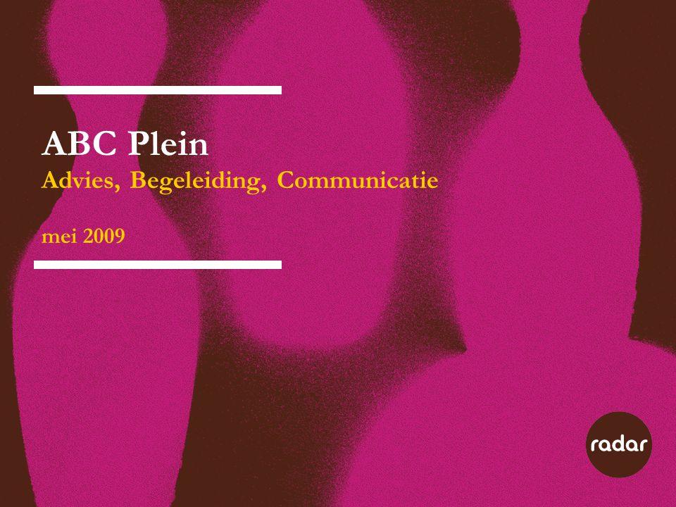 ABC Plein Advies, Begeleiding, Communicatie mei 2009