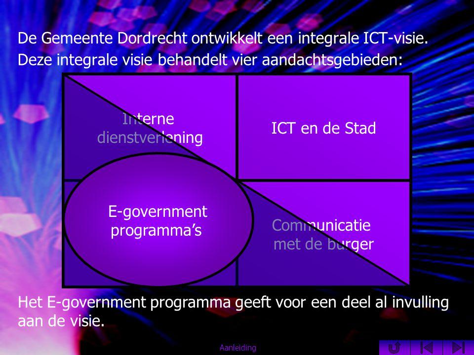 De Gemeente Dordrecht ontwikkelt een integrale ICT-visie.