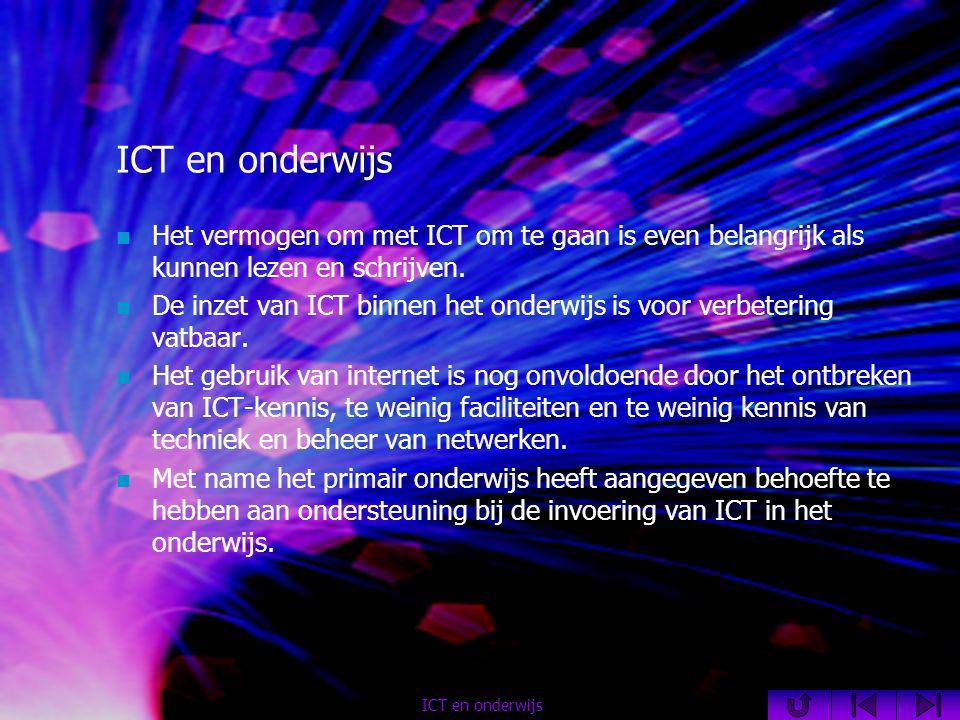 Het vermogen om met ICT om te gaan is even belangrijk als kunnen lezen en schrijven.