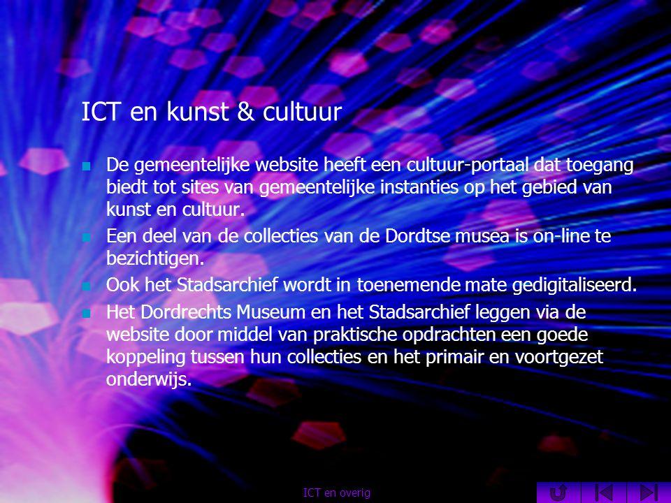 ICT en kunst & cultuur  De gemeentelijke website heeft een cultuur-portaal dat toegang biedt tot sites van gemeentelijke instanties op het gebied van kunst en cultuur.
