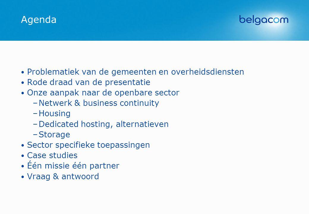 Agenda • Problematiek van de gemeenten en overheidsdiensten • Rode draad van de presentatie • Onze aanpak naar de openbare sector –Netwerk & business