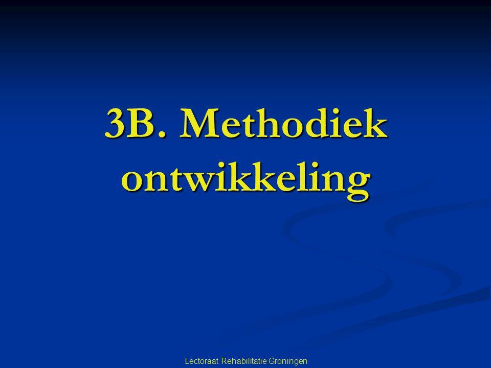 Lectoraat Rehabilitatie Groningen 3B. Methodiek ontwikkeling