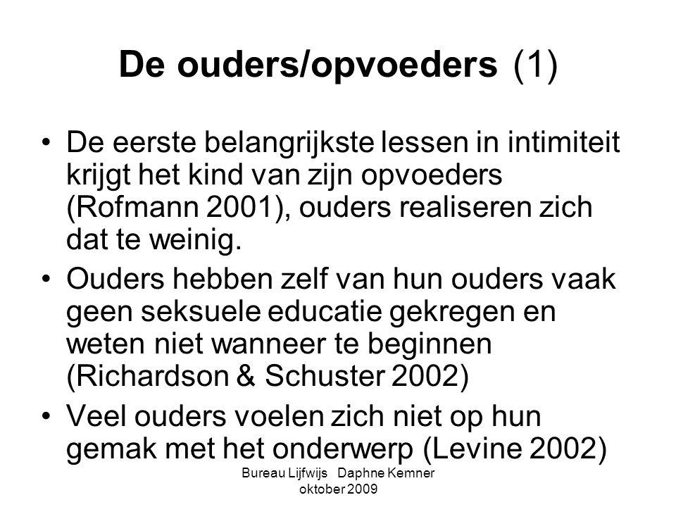 Bureau Lijfwijs Daphne Kemner oktober 2009 De ouders/opvoeders (1) •De eerste belangrijkste lessen in intimiteit krijgt het kind van zijn opvoeders (R