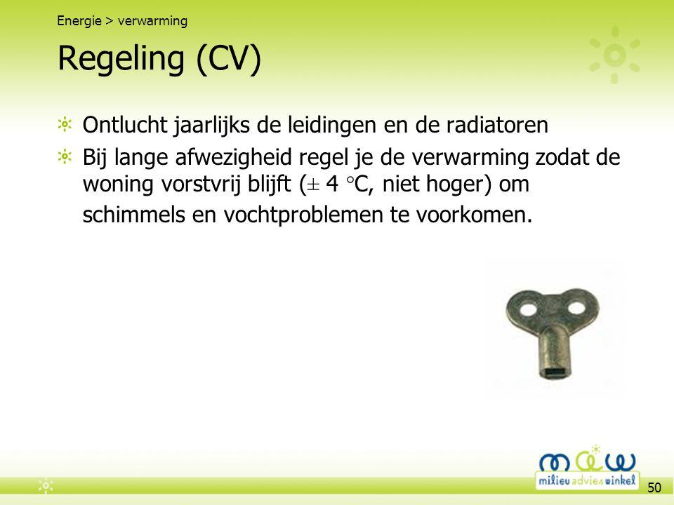 50 Regeling (CV) Ontlucht jaarlijks de leidingen en de radiatoren Bij lange afwezigheid regel je de verwarming zodat de woning vorstvrij blijft (± 4 °
