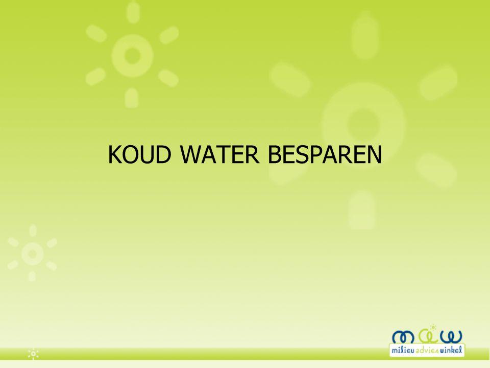 KOUD WATER BESPAREN