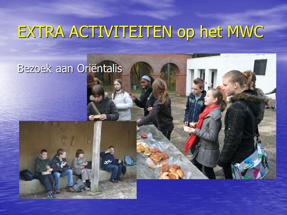 EXTRA ACTIVITEITEN op het MWC Bezoek aan Oriëntalis