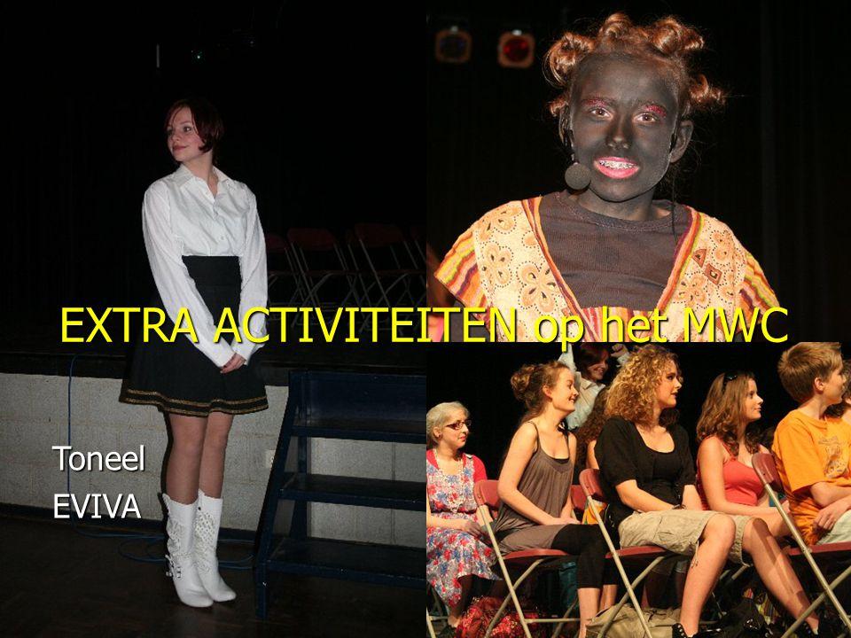 EXTRA ACTIVITEITEN op het MWC ToneelEVIVA