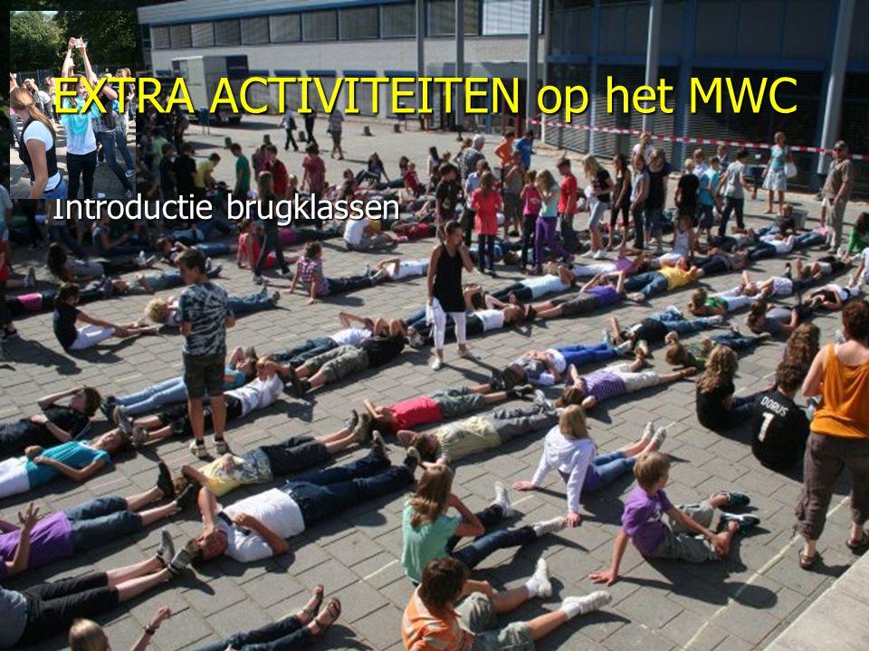 Introductie brugklassen EXTRA ACTIVITEITEN op het MWC