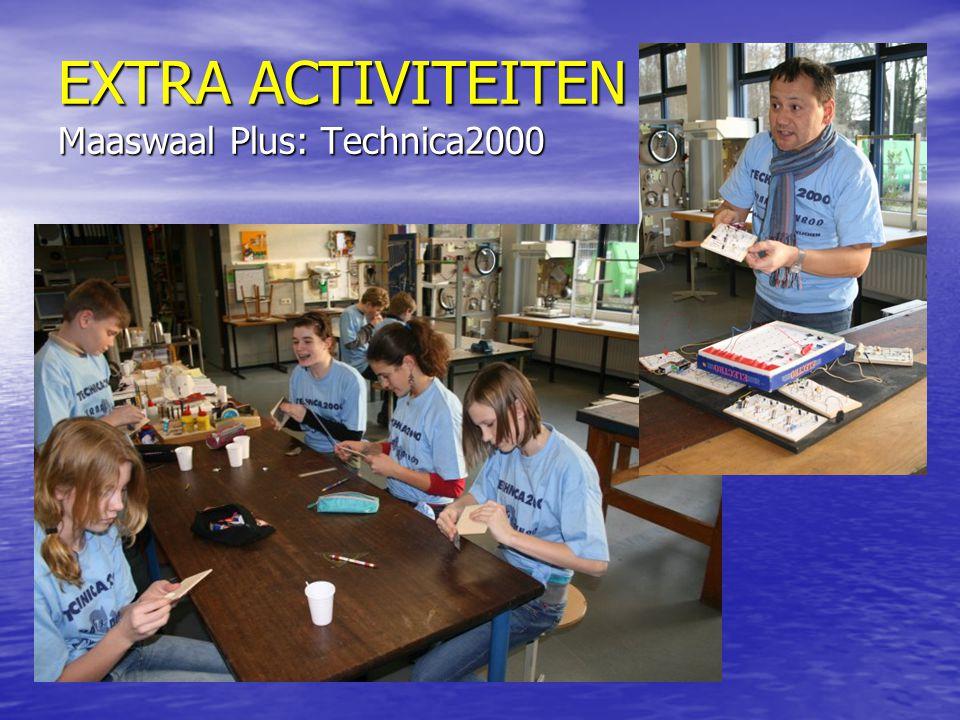 EXTRA ACTIVITEITEN Maaswaal Plus: Technica2000