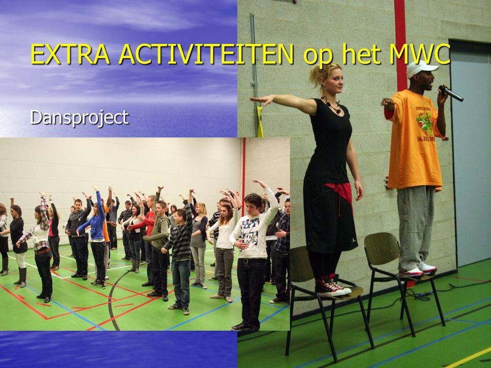 EXTRA ACTIVITEITEN op het MWC Dansproject