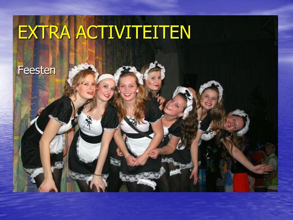 EXTRA ACTIVITEITEN Feesten