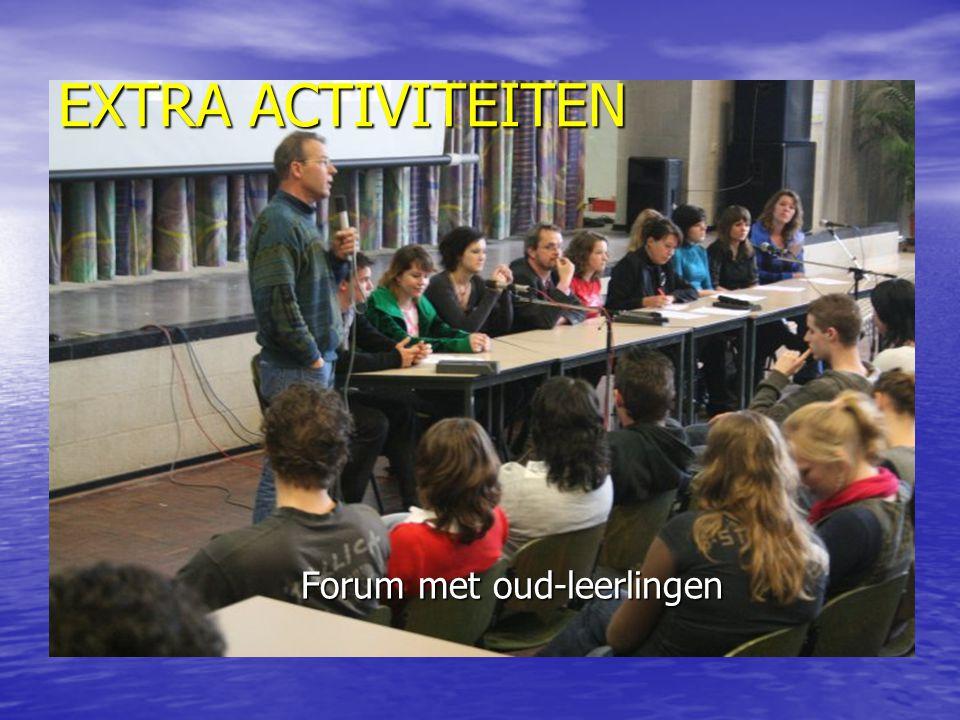 EXTRA ACTIVITEITEN Forum met oud-leerlingen