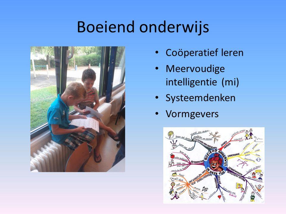 Boeiend onderwijs • Coöperatief leren • Meervoudige intelligentie (mi) • Systeemdenken • Vormgevers