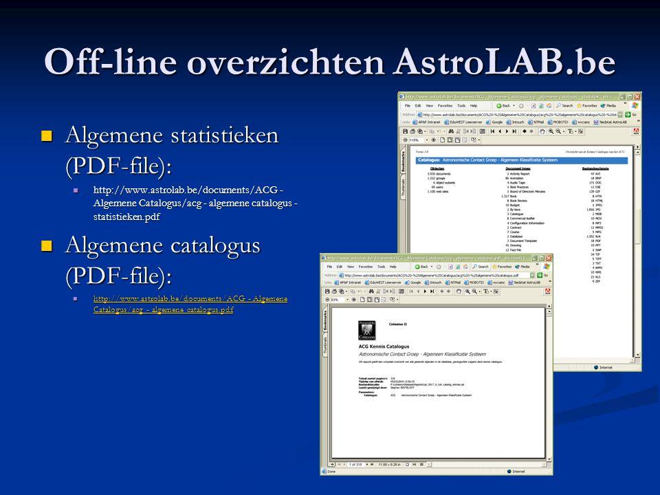 Off-line overzichten AstroLAB.be  Algemene statistieken (PDF-file):  http://www.astrolab.be/documents/ACG - Algemene Catalogus/acg - algemene catalo