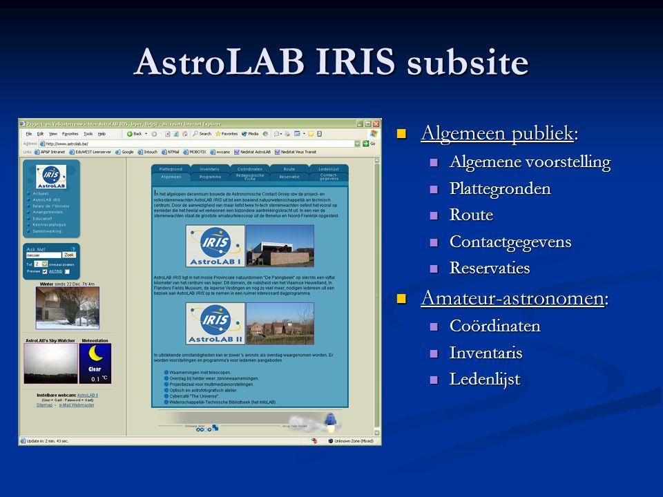 AstroLAB IRIS subsite  Algemeen publiek:  Algemene voorstelling  Plattegronden  Route  Contactgegevens  Reservaties  Amateur-astronomen:  Coör