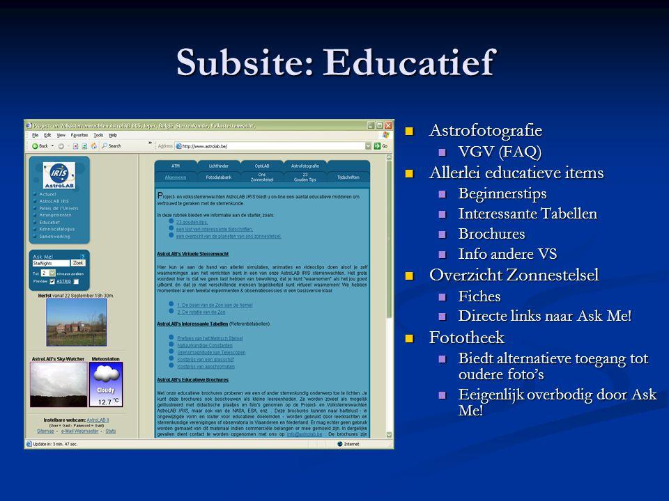 Subsite: Educatief  Astrofotografie  VGV (FAQ)  Allerlei educatieve items  Beginnerstips  Interessante Tabellen  Brochures  Info andere VS  Ov