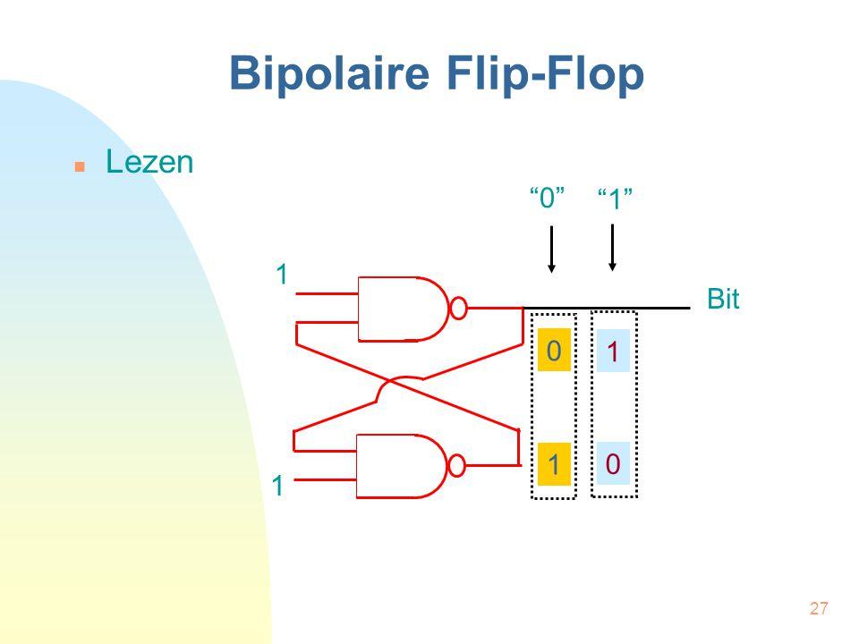 """27 Bipolaire Flip-Flop  Lezen 1 1 0 1 1 0 Bit """"1"""" """"0"""""""