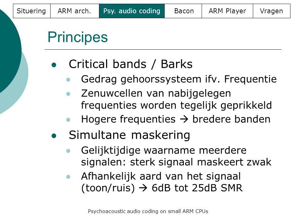 Principes  Critical bands / Barks  Gedrag gehoorssysteem ifv.