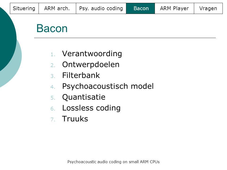 Bacon 1. Verantwoording 2. Ontwerpdoelen 3. Filterbank 4.