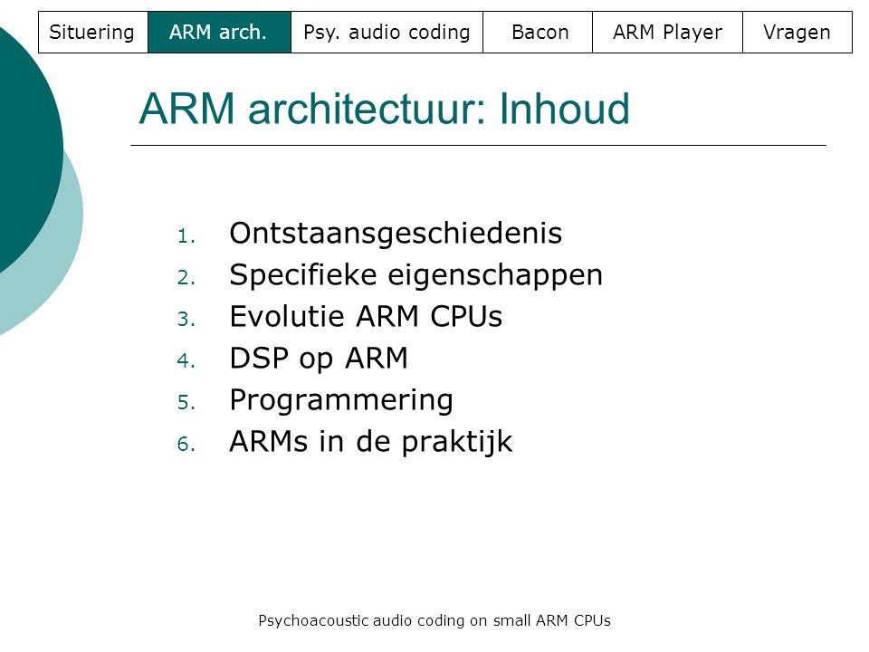 ARM architectuur: Inhoud 1. Ontstaansgeschiedenis 2.