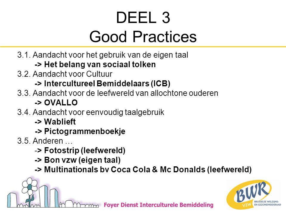 DEEL 3 Good Practices 3.1.