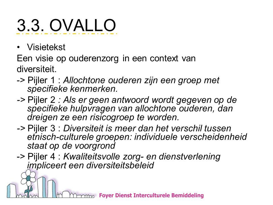 3.3.OVALLO •Visietekst Een visie op ouderenzorg in een context van diversiteit.