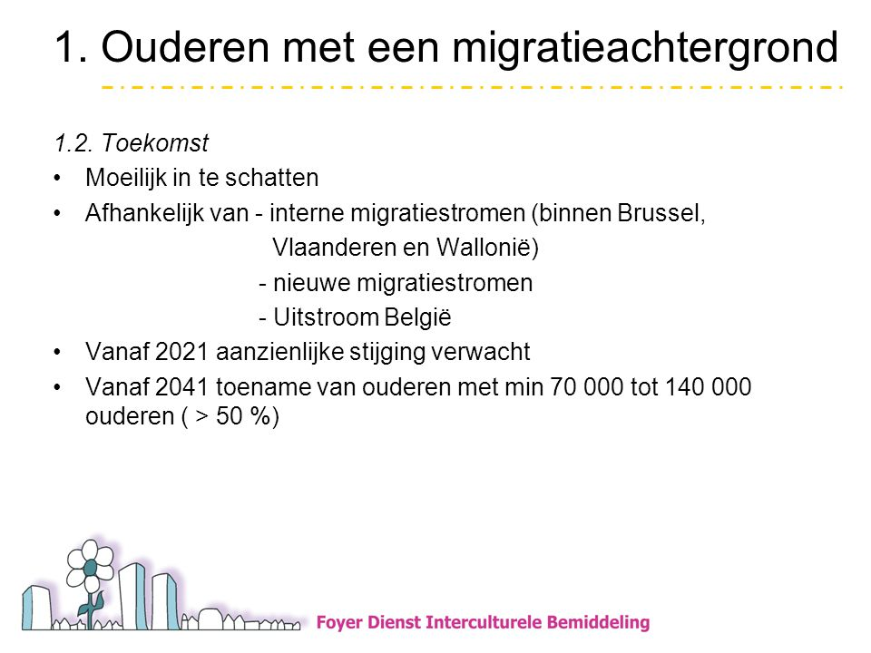 2.De Brusselse meertaligheid •Brussel wereldstad t.m.m.