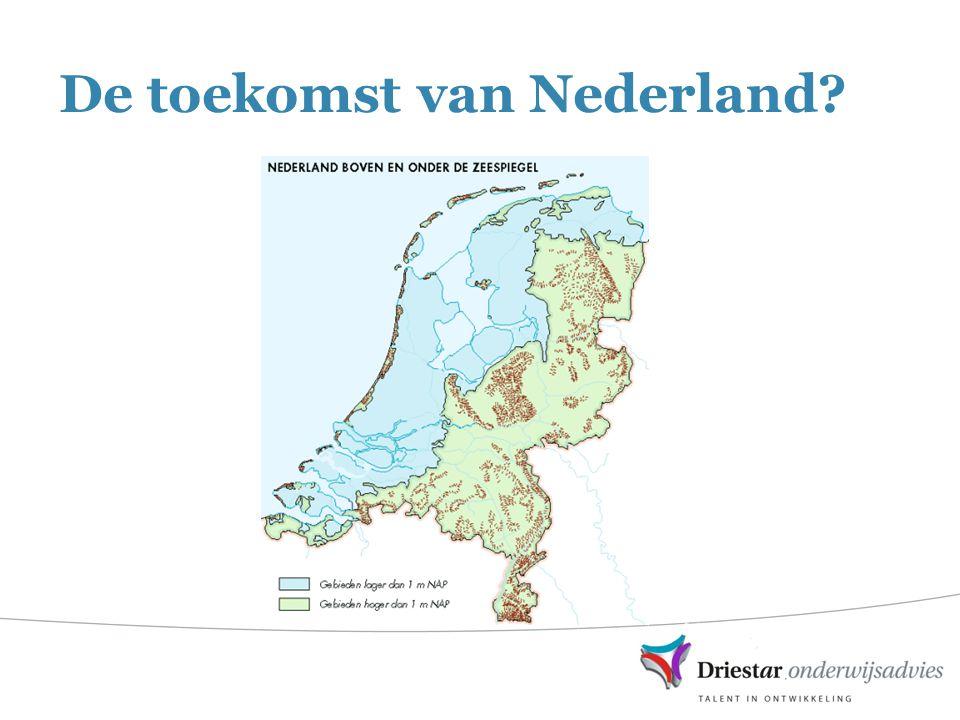 De toekomst van Nederland?