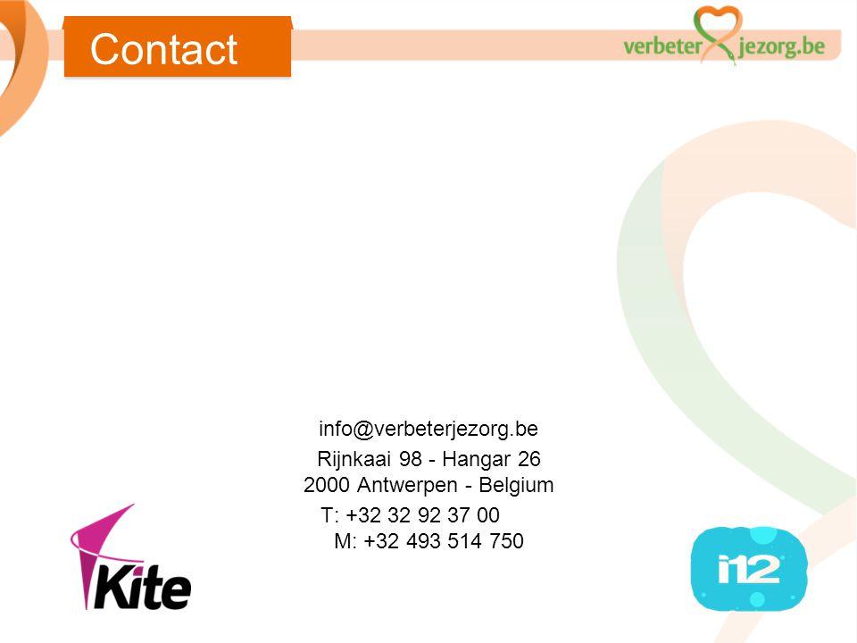 info@verbeterjezorg.be Rijnkaai 98 - Hangar 26 2000 Antwerpen - Belgium T: +32 32 92 37 00 M: +32 493 514 750 Contact